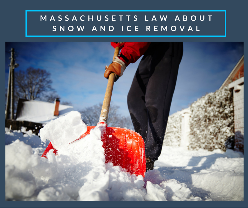 Massachusetts Law about Snow and Ice Removal -Snow Law Ice Law
