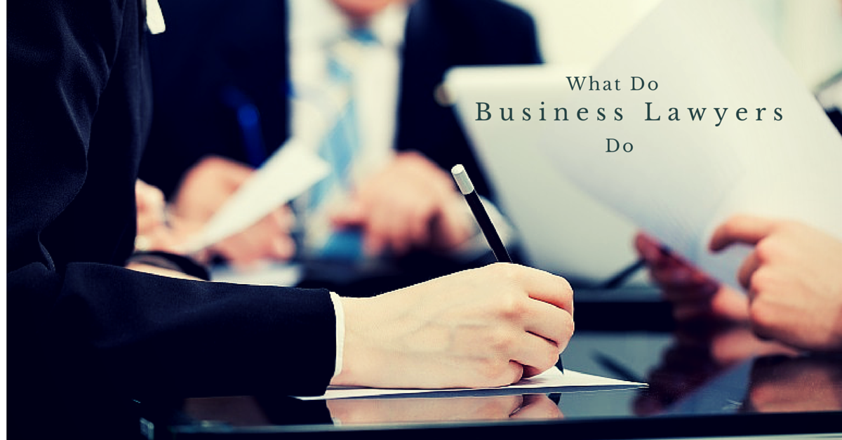 what do business lawyers do